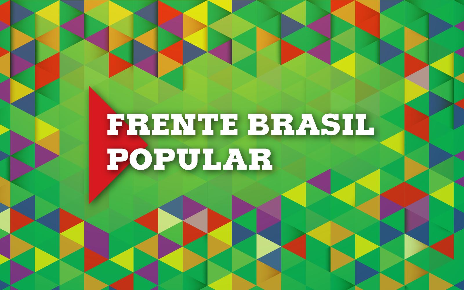 Nota política da Frente Brasil Popular