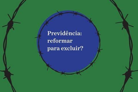 Previdência: reformar para excluir?