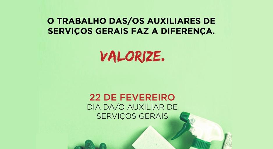 22 de fevereiro é Dia da/o Auxiliar de Serviços Gerais (ASGs)!