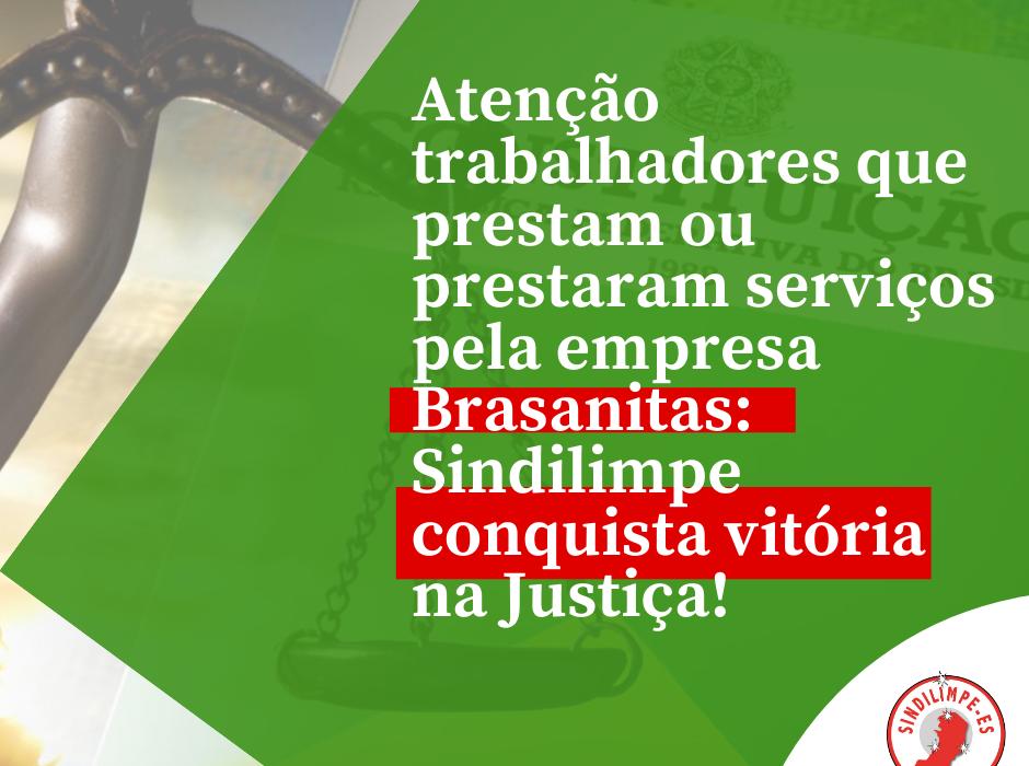 Sindilimpe conquista na Justiça pagamento para trabalhadores que prestam ou prestaram serviços pela empresa Brasanitas