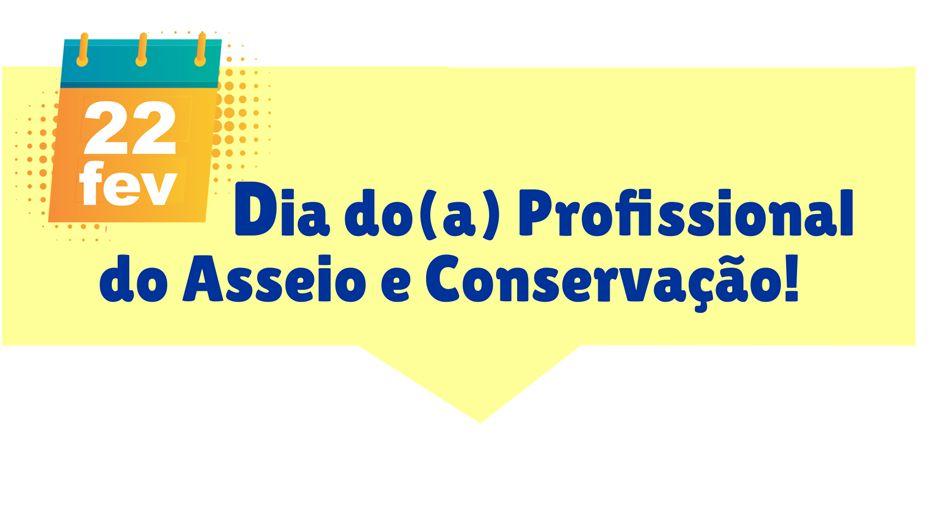 Parabéns, trabalhadoras e trabalhadores do Asseio e Conservação!