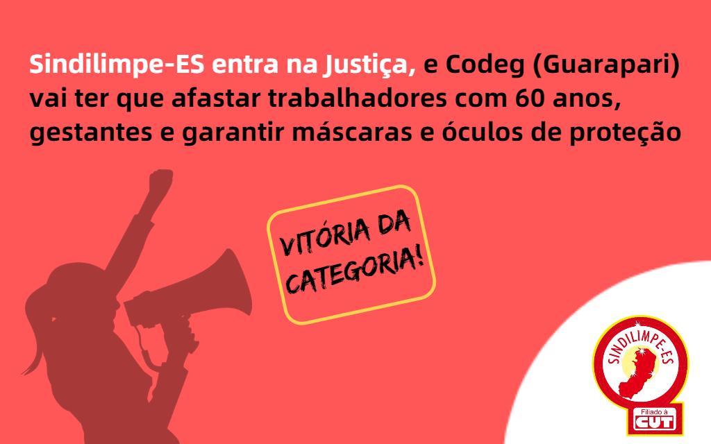 Sindilimpe-ES aciona Justiça, e Codeg (Guarapari) vai ter que afastar trabalhadores com 60 anos e garantir máscaras e óculos de proteção para quem seguir trabalhando