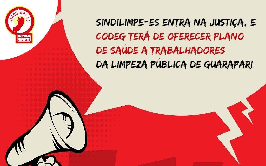 Sindilimpe-ES entra na Justiça, e Codeg terá de oferecer plano de saúde a trabalhadores