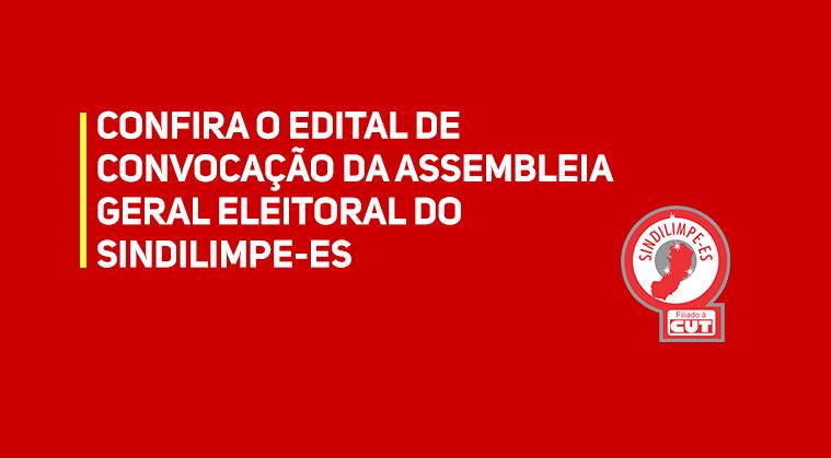EDITAL DE CONVOCAÇÃO DE ASSEMBLEIA GERAL ELEITORAL DO SINDILIMPE/ES – 2021/2026